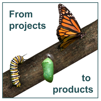 From projects to products