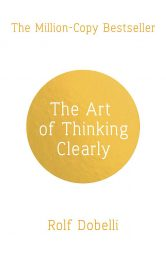 Book cover - The Art of Thinking Clearly