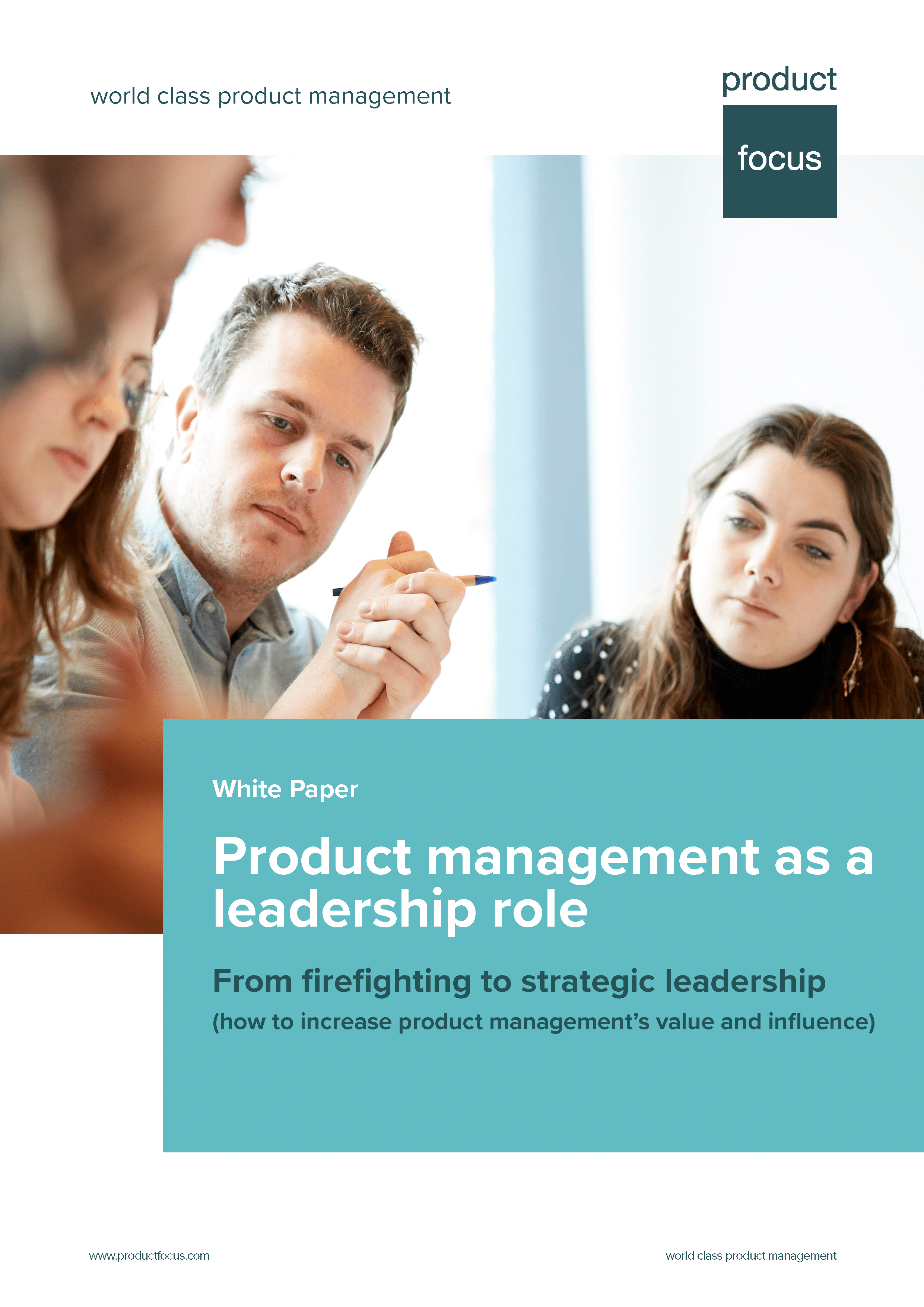 Product management as a leadership role White Paper